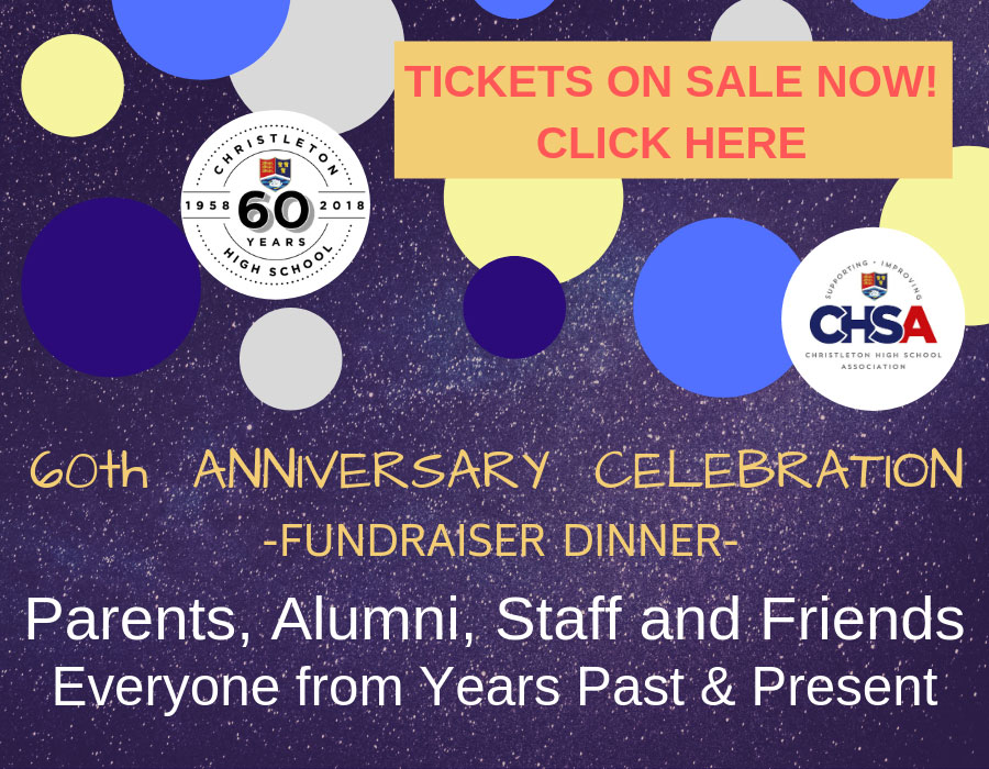 Christleton High School 60th Anniversary Celebration Fundraiser Dinner - Parents, Alumni, Staff and Friends - Everyone from Years Past & Present - Tickets on sale now! Click here